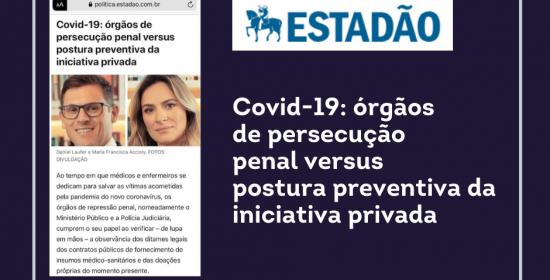 Covid 19:  órgãos de persecução penal  versus postura preventiva da iniciativa privada